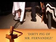 Court of Justice - Dirty Pig of Mr Fernandez